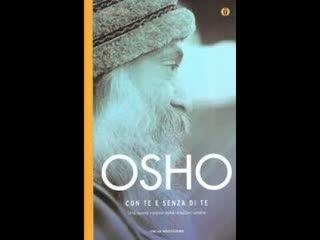 Osho - Con Te e Senza di Te - I diversi tipi di Amore