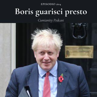 Episodio #04 - Boris guarisci presto