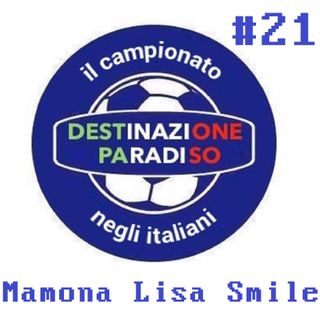 #21 - Mamona Lisa Smile