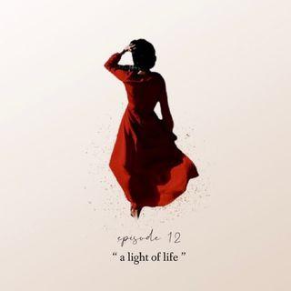 A Light of Life