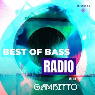 Best of Bass Radio EP4