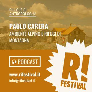 Ambiente alpino e rifugi di montagna - Paolo Carera