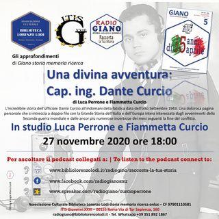 Una divina avventura: cap. ing. Dante Curcio | in studio Luca Perrone e Fiammetta Curcio