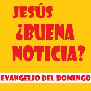 ¿Buena noticia? - Evangelio del 08/07/2018 – Domingo XIV Tiempo Ordinario – Mc 6, 1-6