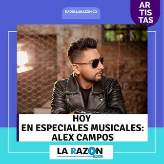 Especiales Musicales hoy Alex Campos