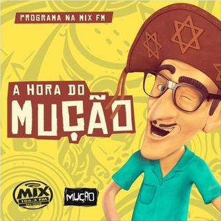 A Hora do Mução - Rádio Mix - 21.01.2020