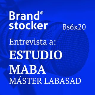 Bs6x20 - Hablamos de branding con el Estudio MABA, Codirectores del Máster Online en Diseño Estratégico de Packaging...