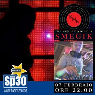 The Sunday Night is SMEGIK - ST. 01 EP. 10