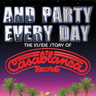 87 - Larry Harris - And Party Every Day - Inside Casablanca Records