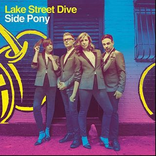 Lake Street Dive -Side Pony