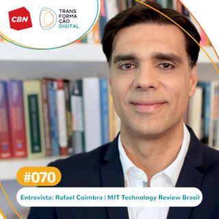 Transformação Digital CBN #70 - Qual a influência da tecnologia em um mundo pós pandemia?