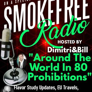 "#smokefreeradio ""Around The World In 80 Prohibitions"""