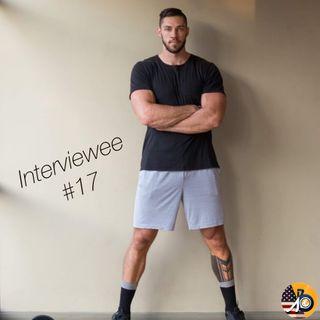 Interviewee #17 - AJ's Fitness Journey & Entrepreneurship
