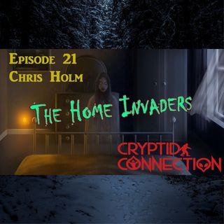 Episode 21 Chris Holm and the Home Invaders