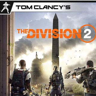 Whatcha Playing: Tom Clancy's The Division 2