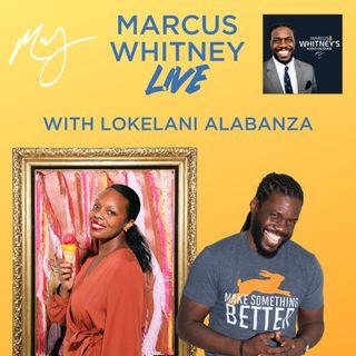 Marcus Whitney LIVE Ep. 47 - Lokelani Alabanza