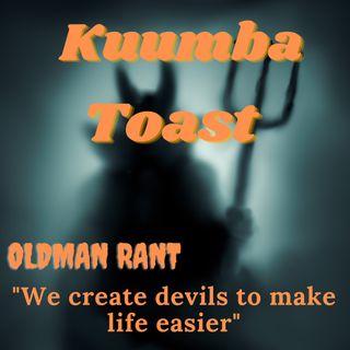 Ujamaa Toast - We created devils to make life easier