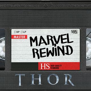 The Marvel Rewind: Thor