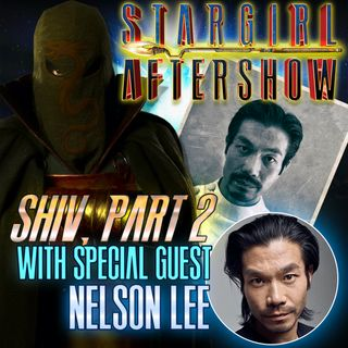 """Shiv part 2"" with guest NELSON LEE"