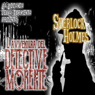 Audiolibro - Sherlock Holmes - L'avventura del detective morente