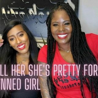 "Ep. 44🙅🏾‍♀️""Don't Tell Her She's Pretty for a Dark Skinned Girl"" 🖤 w/Pee Kay of La Femme Rebelle Clothing"