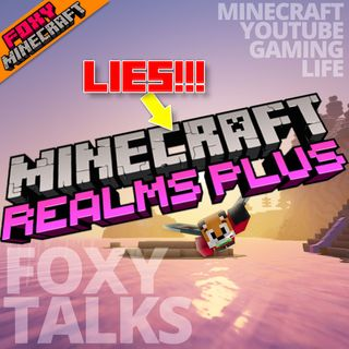 Episode 12 - Mojang is Lying about Realms!