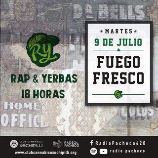 """""""Fuego Fresco"""" Rap & Yerbas Prog 25 🔥"""