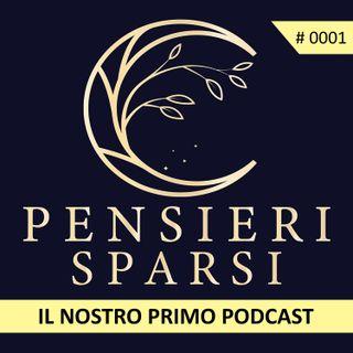 Ep. 0001 - Il nostro primo podcast