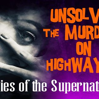 Unsolved: The Murders on Highway 16 | True Crime | Podcast