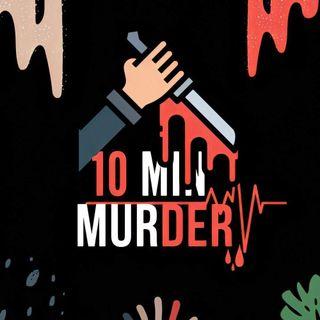 10 min murder