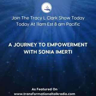 The Journey To Empowerment With Sonia Imerti
