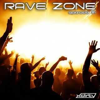 Rave Zone #1 (mixed by XDirTY)