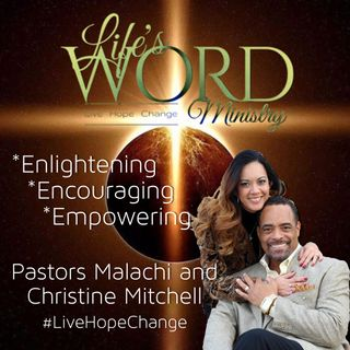 Life's Word Ministry Podcasts