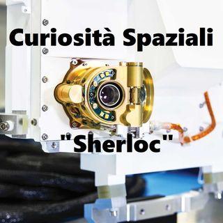 Sherloc, scoprirà se Marte ha avuto un passato vitale. Puntata 3