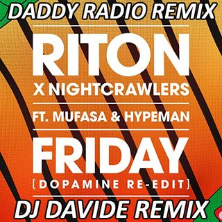 Riton - Friday (DJ DAVIDE REMIX)