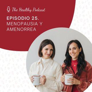 Episodio 25. Menopausia y amenorrea
