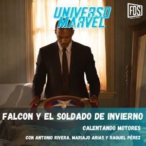 Falcon y el Soldado de Invierno - Calentando motores