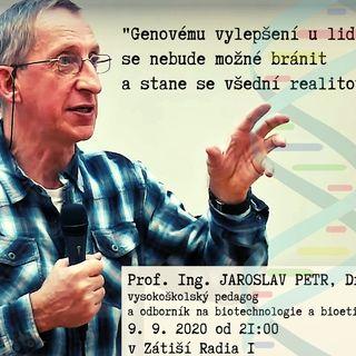 Zátiší (9.9.2020) [profesor Jaroslav Petr - biotechnologie a bioetika]
