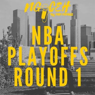 NBA PLAYOFFS ROUND 1 #NGOCEH