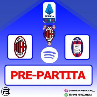 PRE PARTITA | MILAN-CROTONE