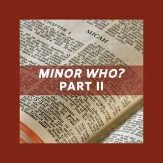 Minor Who? Part 2 | All About Mercy - Amos 7
