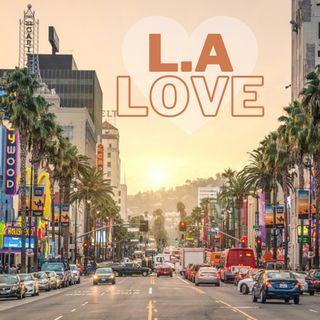 LA Love (Ep. 1)