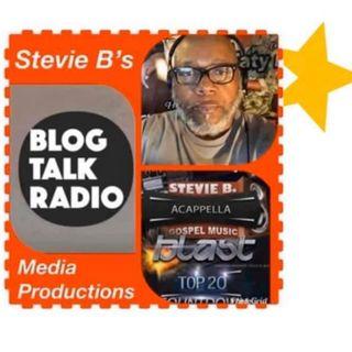 Stevie B. A Cappella Gospel Music Blast - (Episode 216)