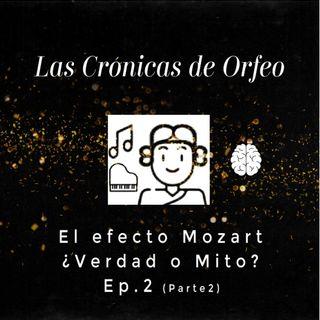 Episodio 2: El efecto Mozart ¿Verdad o Mito? (parte 2)