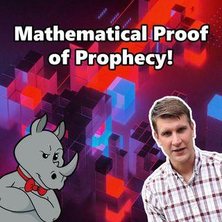 Prophecies Prove Jesus Because Math!
