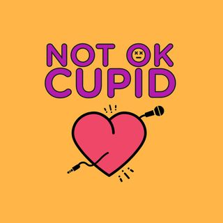 Not OK Cupid - Episode 23 Katie is haunted