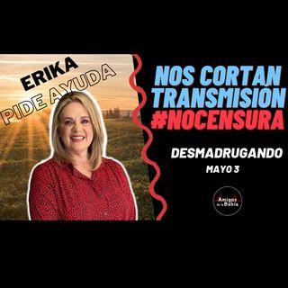 23. ERIKA BUENFIL pide ayuda en redes sociales| DESMADRUGANDO Mayo 3, 2021