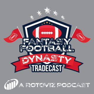 Ajayi Goes Down - Dynasty Tradecast