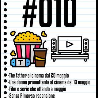 #010 Il Cinefilo Podcast: The Father e Una Donna promettente finalmente al cinema in Italia, recensione di Senza Rimorso e Nomadland
