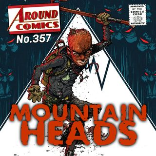 357 - Mountain Heads